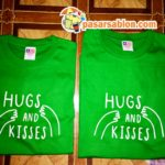 Pesanan Kaos Sablon Hugs And Kisses Warna Irish Green