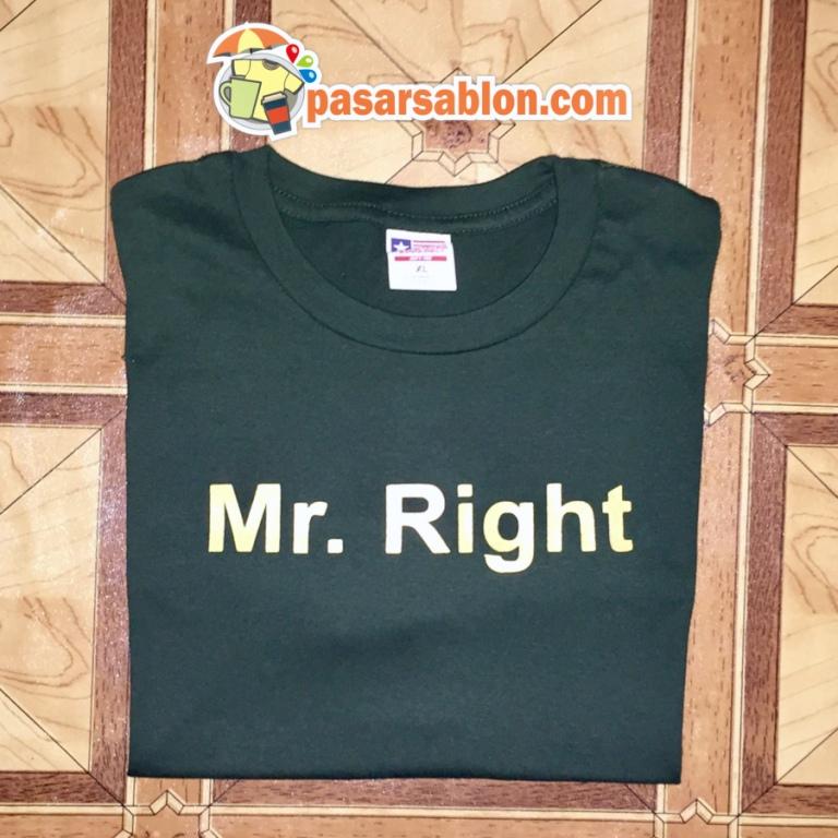 Jasa Sablon Kaos Surabaya Mr Right