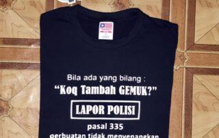 Jasa Sablon Kaos Kata Lapor Polisi Surabaya